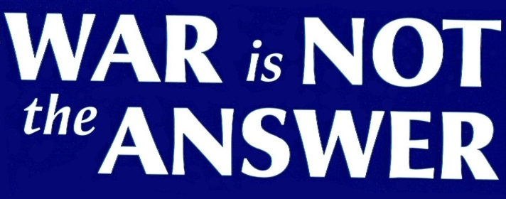 war-is-not-answer