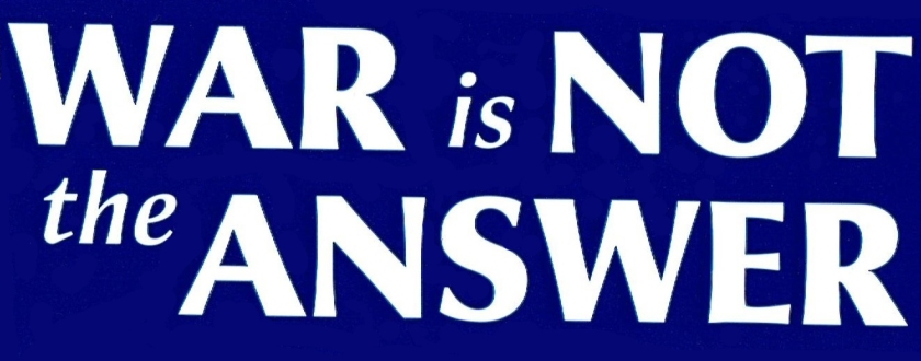 war-is-not-answer